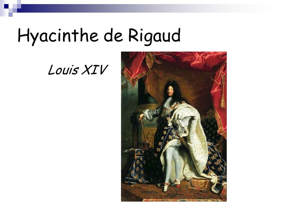 Hyacinthe de Rigaud Louis XIV