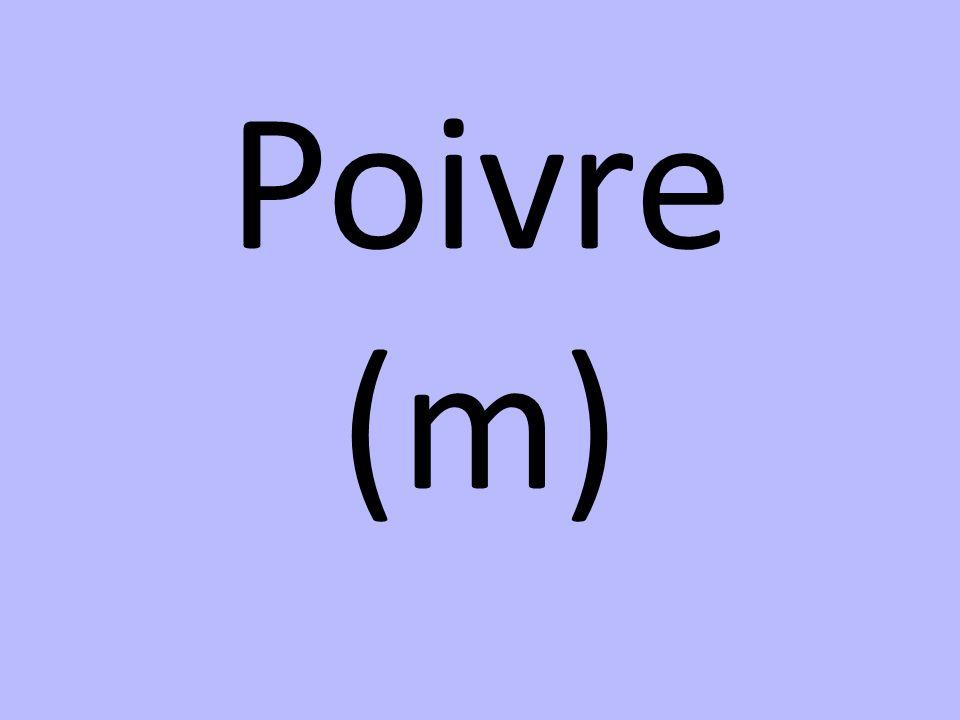 Poivre (m)