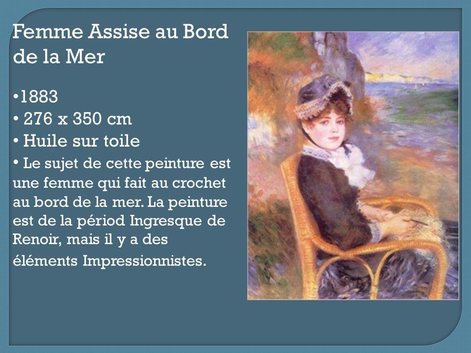 Femme Assise au Bord de la Mer 1883 276 x 350 cm Huile sur toile Le sujet de cette peinture est une femme qui fait au crochet au bord de la mer. La pe