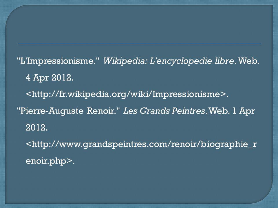 L Impressionisme. Wikipedia: L encyclopedie libre.