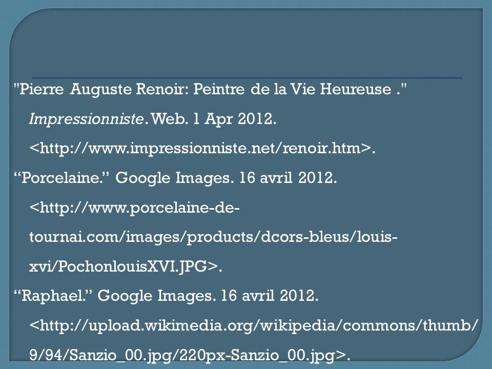 Pierre Auguste Renoir: Peintre de la Vie Heureuse. Impressionniste.