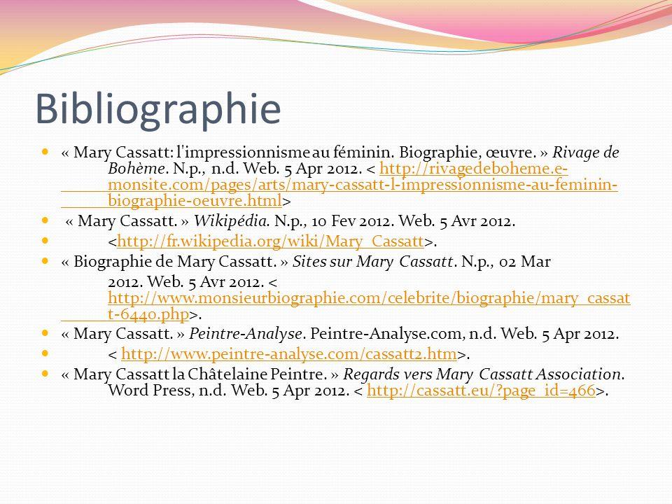 Bibliographie « Mary Cassatt: l impressionnisme au féminin.