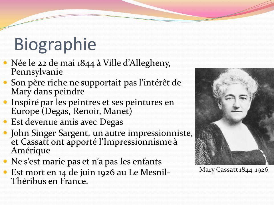 Biographie Née le 22 de mai 1844 à Ville d'Allegheny, Pennsylvanie Son père riche ne supportait pas l'intérêt de Mary dans peindre Inspiré par les peintres et ses peintures en Europe (Degas, Renoir, Manet) Est devenue amis avec Degas John Singer Sargent, un autre impressionniste, et Cassatt ont apporté l'Impressionnisme à Amérique Ne s'est marie pas et n'a pas les enfants Est mort en 14 de juin 1926 au Le Mesnil- Théribus en France.