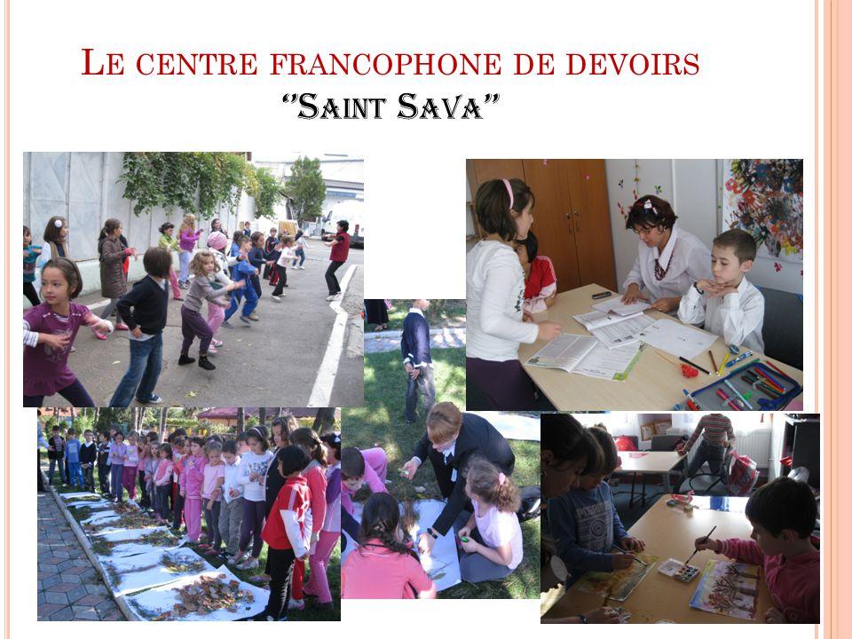L E CENTRE FRANCOPHONE DE DEVOIRS ''S AINT S AVA ''