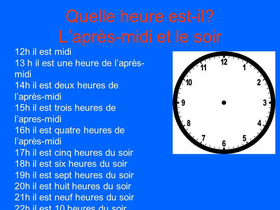 Quelle heure est-il? Le matin 1h il est une heure du matin 2h il est deux heures du matin 3h il est trois heures du matin 4h il est quatre heures du m