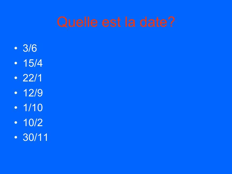 Quelle est la date? 1.Quelle est la date de la fête de saint patrick? 2.Quelle est la date de la fête de poisson d'avril? 3.Quelle est la date de Noel