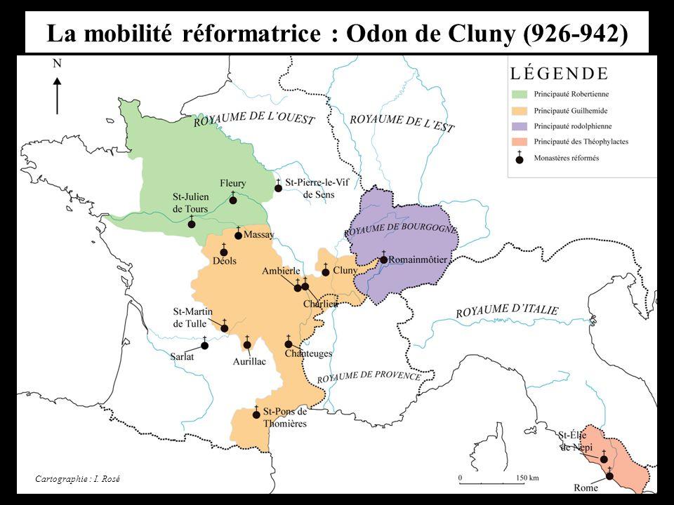 La mobilité réformatrice : Odon de Cluny (926-942) Cartographie : I. Rosé