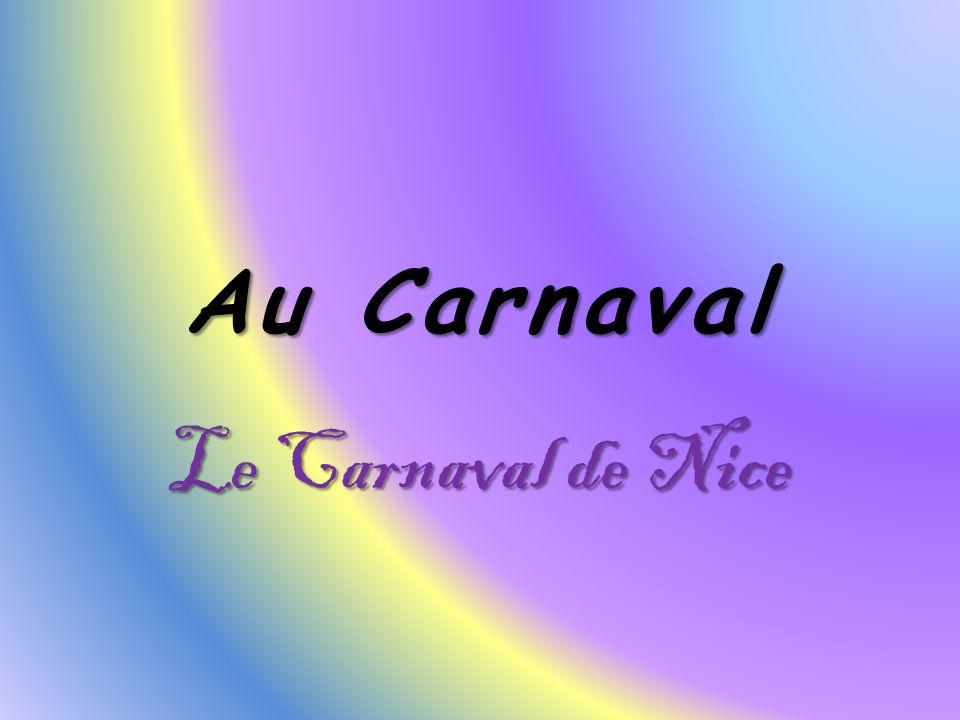 Au Carnaval Le Carnaval de Nice