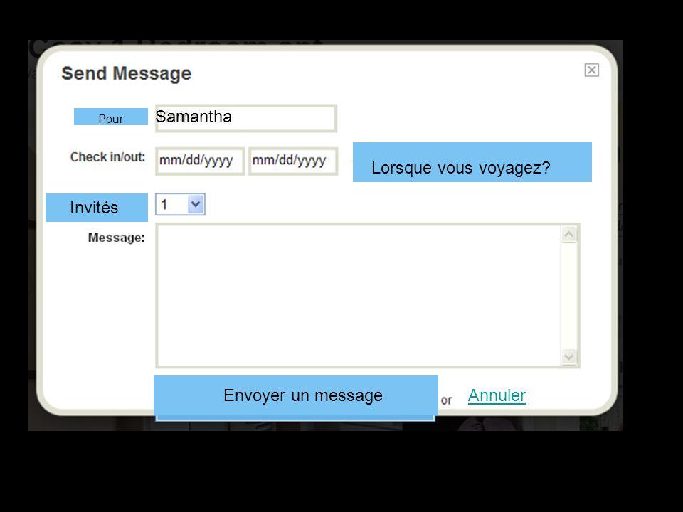 Annuler Samantha Lorsque vous voyagez Pour Invités Envoyer un message