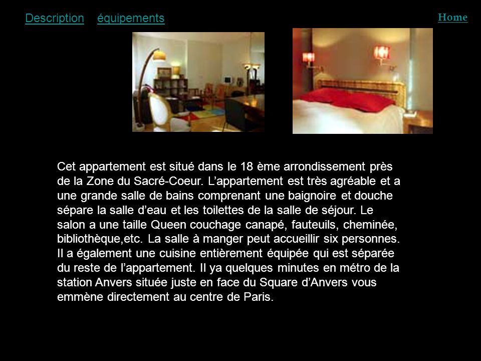 Description Home Cet appartement est situé dans le 18 ème arrondissement près de la Zone du Sacré-Coeur. L'appartement est très agréable et a une gran