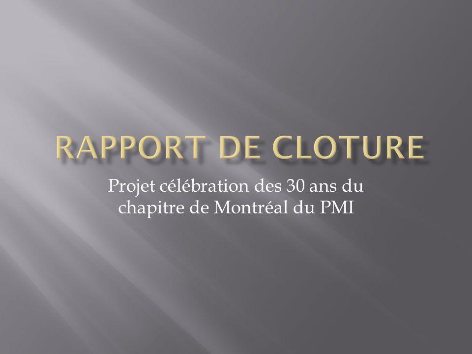 Projet célébration des 30 ans du chapitre de Montréal du PMI