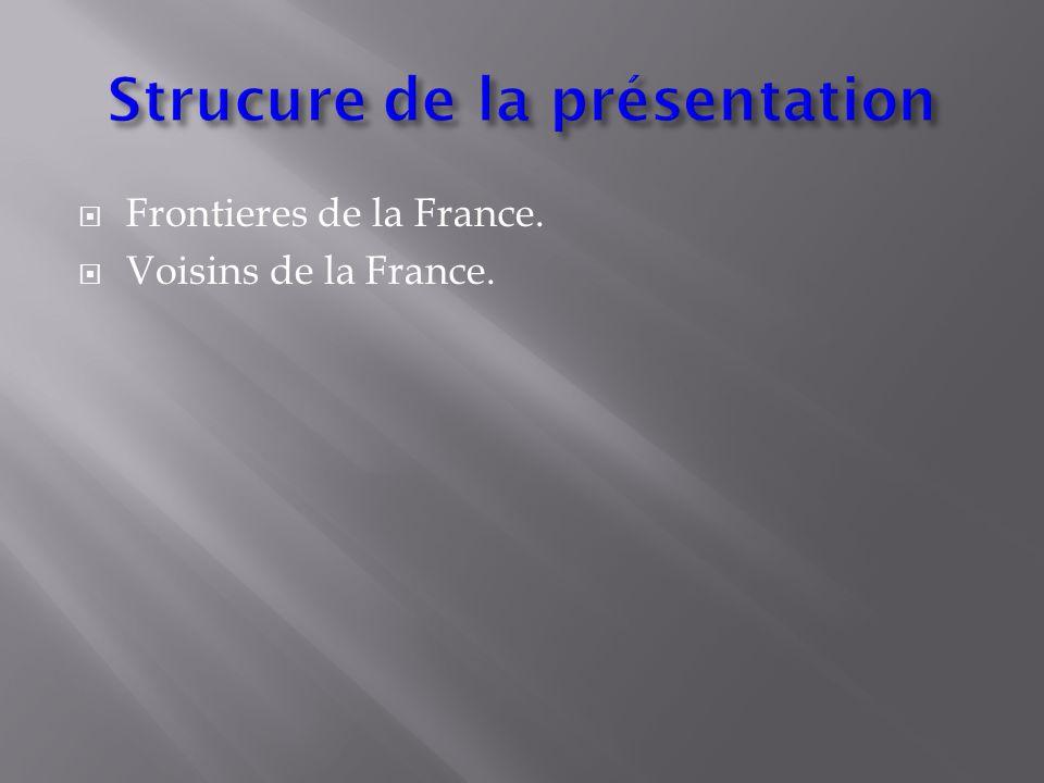  Frontieres de la France.  Voisins de la France.