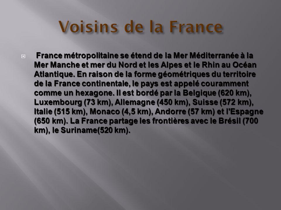France métropolitaine se étend de la Mer Méditerranée à la Mer Manche et mer du Nord et les Alpes et le Rhin au Océan Atlantique. En raison de la form