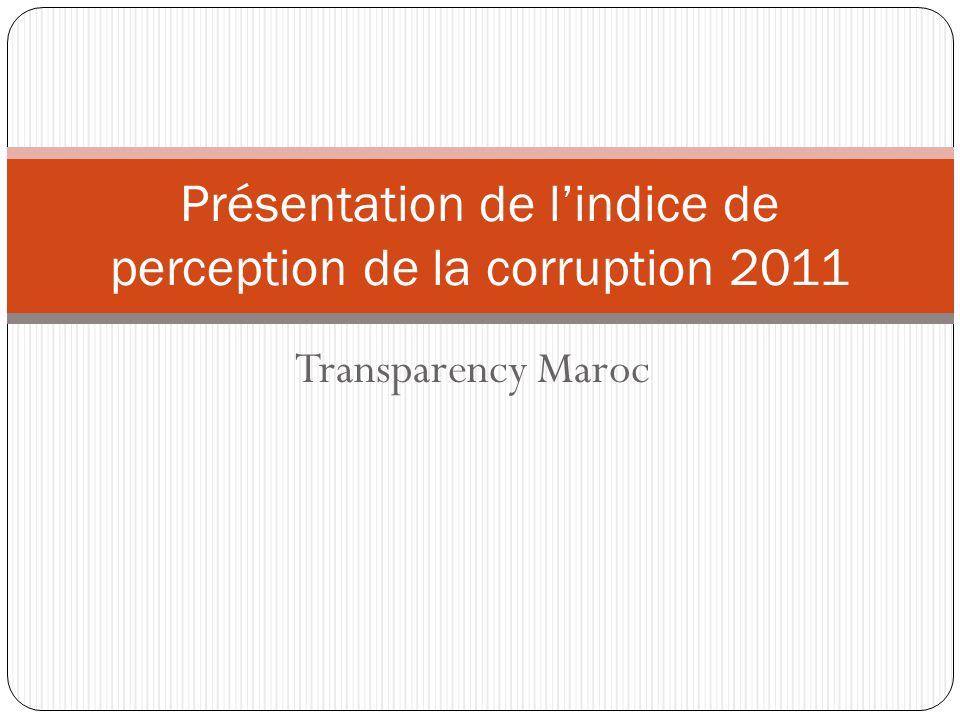 Transparency Maroc Présentation de l'indice de perception de la corruption 2011