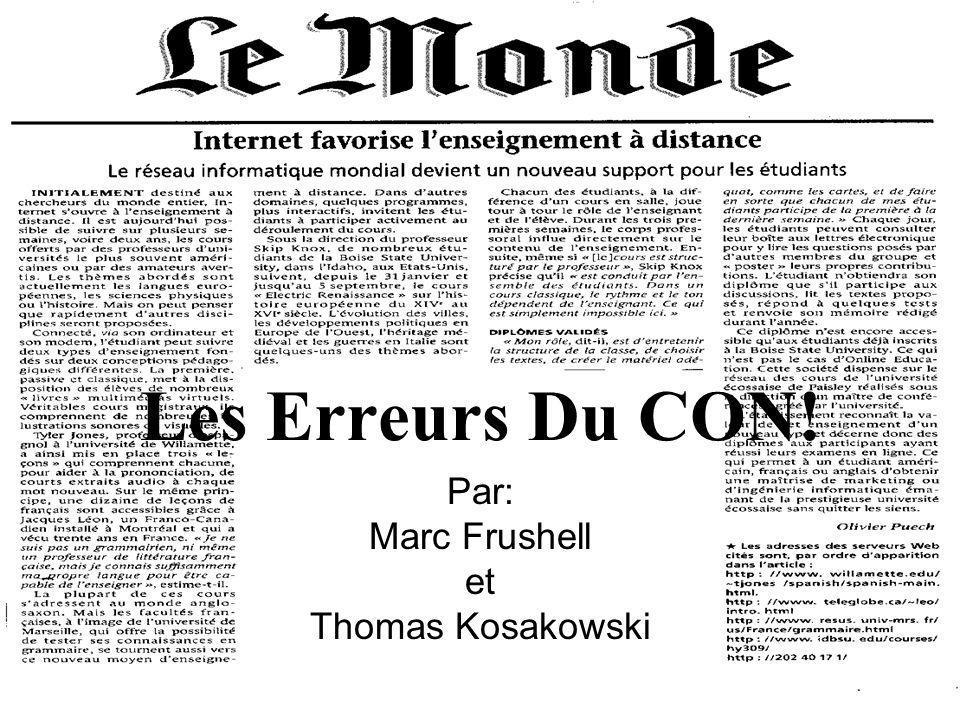 Les Erreurs Du CON! Par: Marc Frushell et Thomas Kosakowski