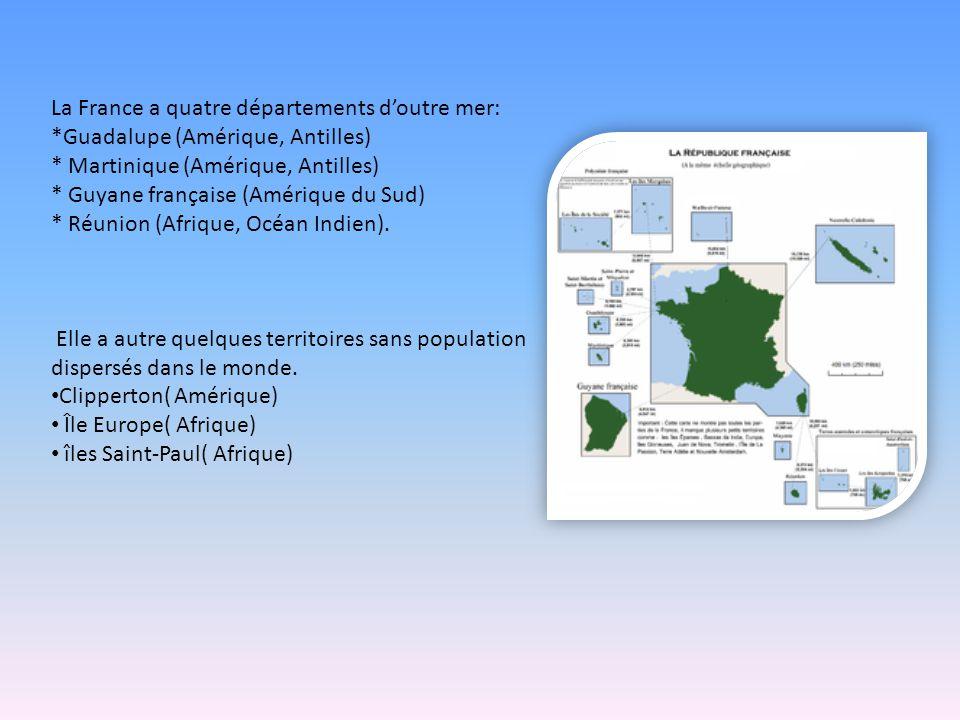La France a quatre départements d'outre mer: *Guadalupe (Amérique, Antilles) * Martinique (Amérique, Antilles) * Guyane française (Amérique du Sud) *