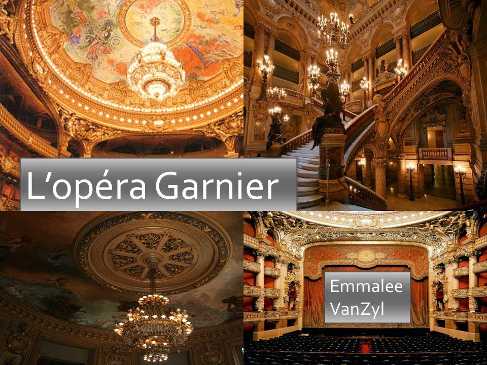 L'opéra Garnier Emmalee VanZyl