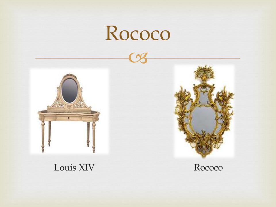  Louis XIV Rococo Rococo