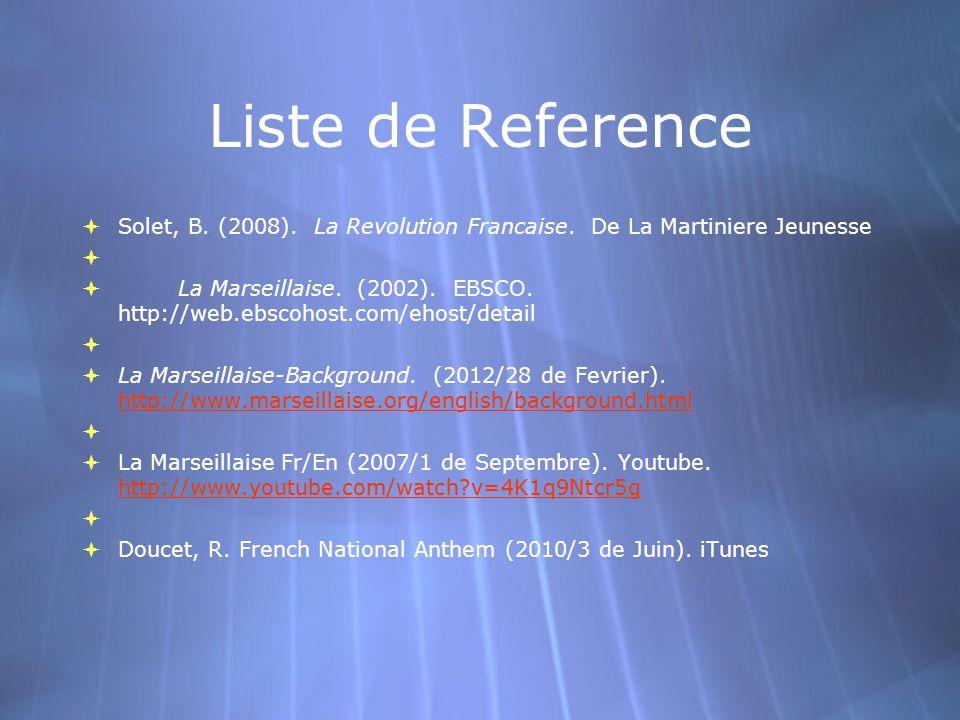 Liste de Reference  Solet, B. (2008). La Revolution Francaise.