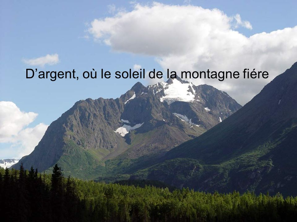 D'argent, où le soleil de la montagne fiére