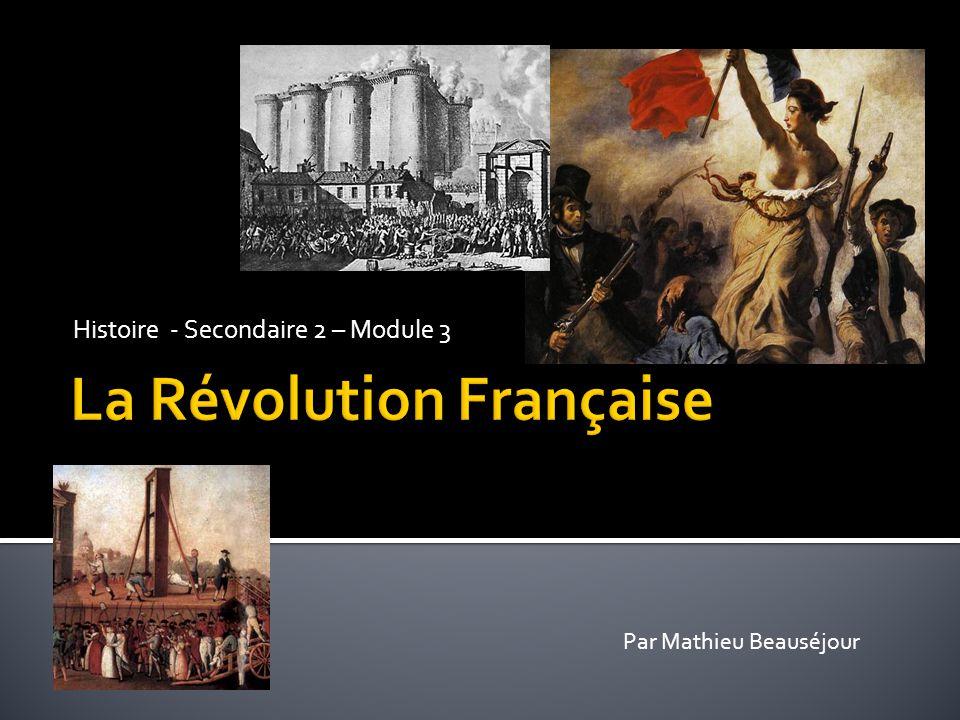 Histoire - Secondaire 2 – Module 3 Par Mathieu Beauséjour