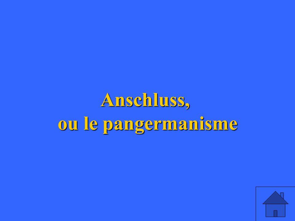 8 Anschluss, ou le pangermanisme