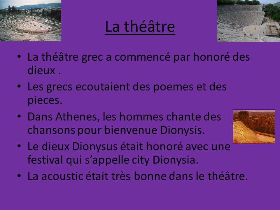 La théâtre La théâtre grec a commencé par honoré des dieux.