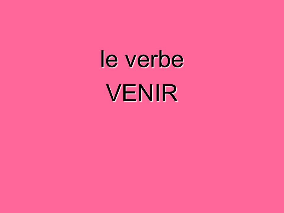 VENIR = to come an irregular verb JeviensNousvenons TuviensVousvenez Il / Elle / On vientIls / Elles viennent
