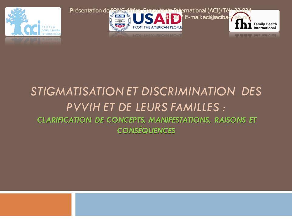 Pourquoi la stigmatisation et la discrimination liées au VIH.