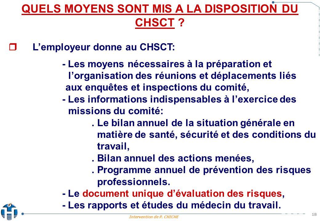 Intervention de P.CHICHE 18 QUELS MOYENS SONT MIS A LA DISPOSITION DU CHSCT .
