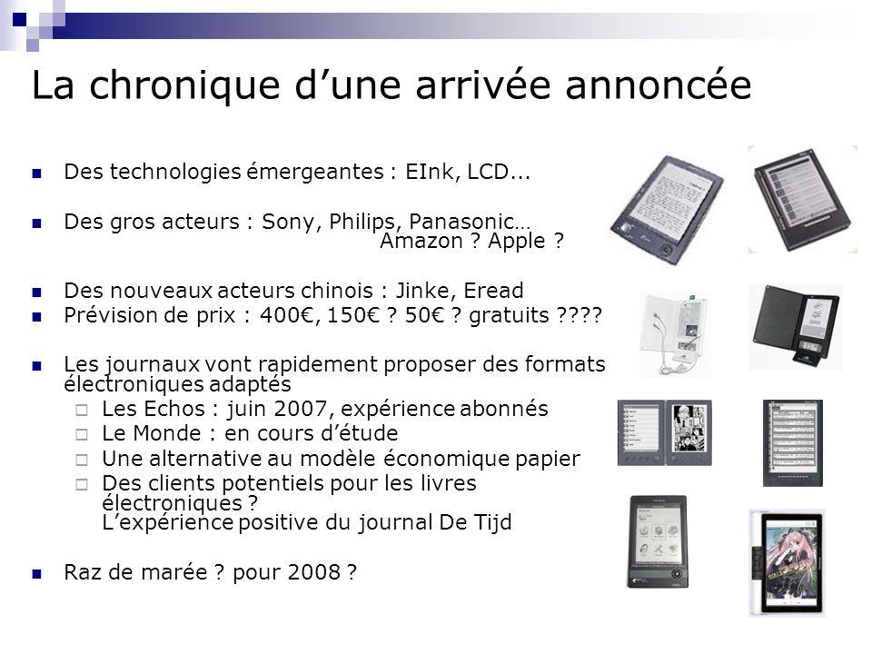 La chronique d'une arrivée annoncée Des technologies émergeantes : EInk, LCD...