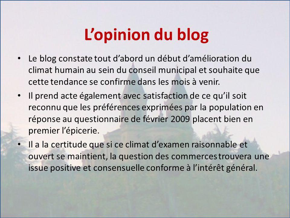 L'opinion du blog Le blog constate tout d'abord un début d'amélioration du climat humain au sein du conseil municipal et souhaite que cette tendance se confirme dans les mois à venir.