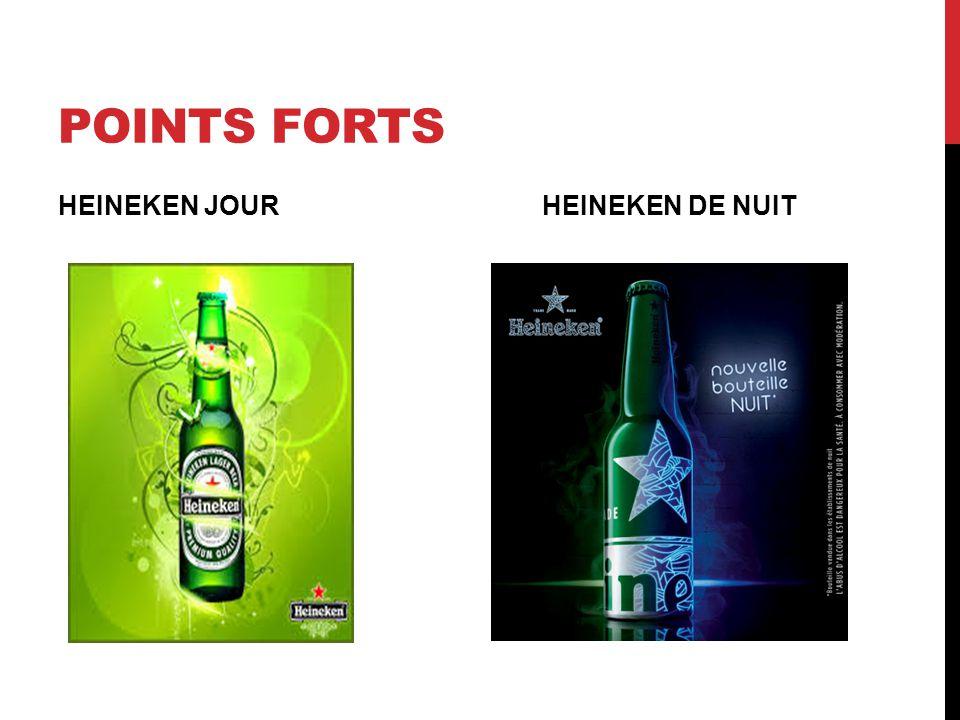 POINTS FORTS HEINEKEN JOUR HEINEKEN DE NUIT