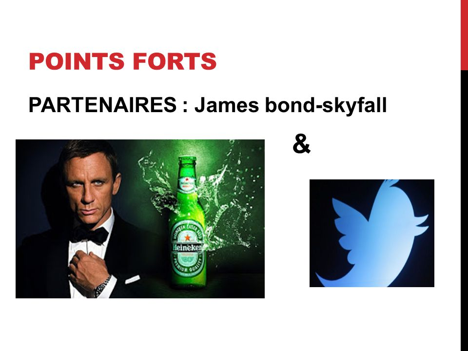 POINTS FORTS PARTENAIRES : James bond-skyfall & Twitter