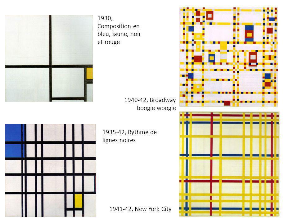 1930, Composition en bleu, jaune, noir et rouge 1935-42, Rythme de lignes noires 1940-42, Broadway boogie woogie 1941-42, New York City