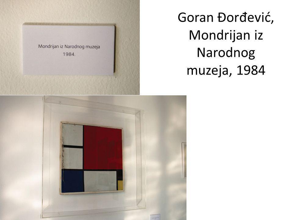 Goran Đor đ ević, Mondrijan iz Narodnog muzeja, 1984