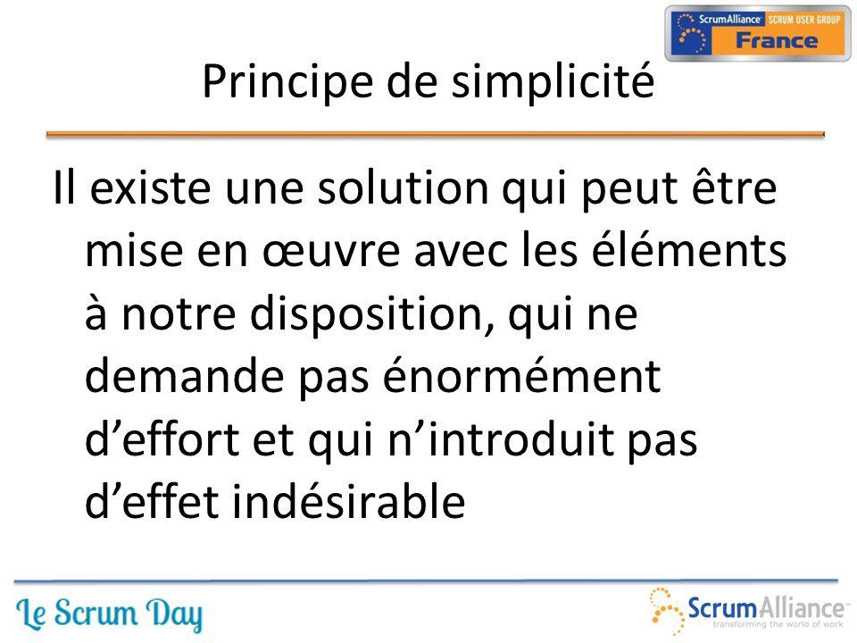 Il existe une solution qui peut être mise en œuvre avec les éléments à notre disposition, qui ne demande pas énormément d'effort et qui n'introduit pas d'effet indésirable Principe de simplicité