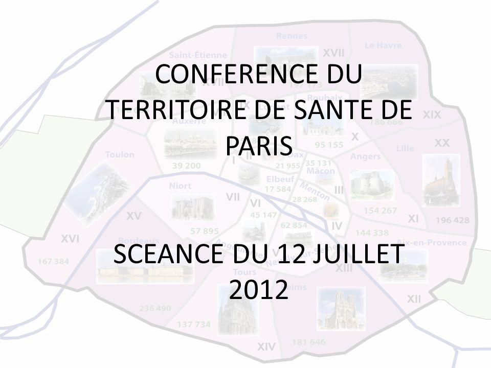 CONFERENCE DU TERRITOIRE DE SANTE DE PARIS SCEANCE DU 12 JUILLET 2012