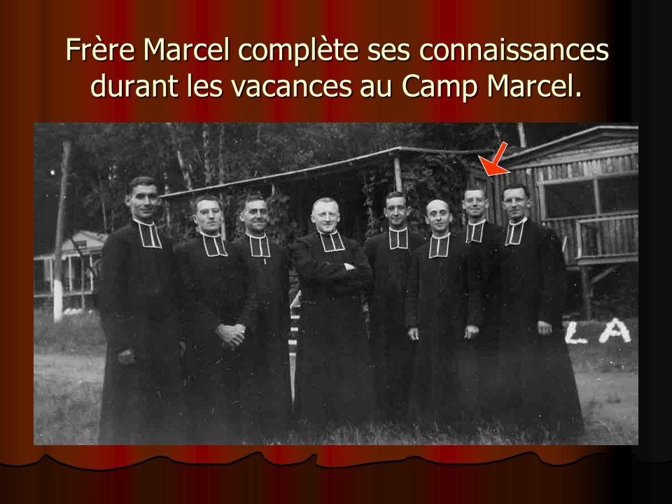 Frère Marcel complète ses connaissances durant les vacances au Camp Marcel.