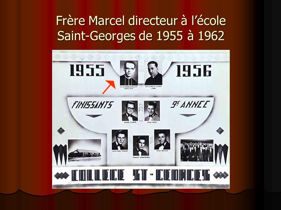 Frère Marcel directeur à l'école Saint-Georges de 1955 à 1962