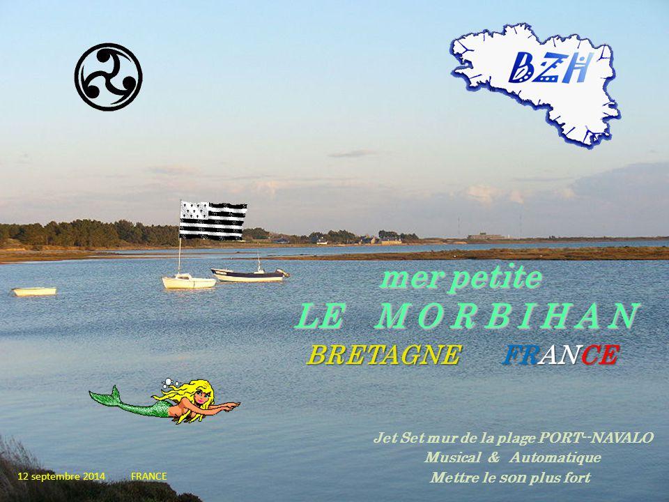 mer petite LE M O R B I H A N BRETAGNE F RANCE 12 septembre 2014 FRANCE Jet Set mur de la plage PORT--NAVALO Musical & Automatique Mettre le son plus fort