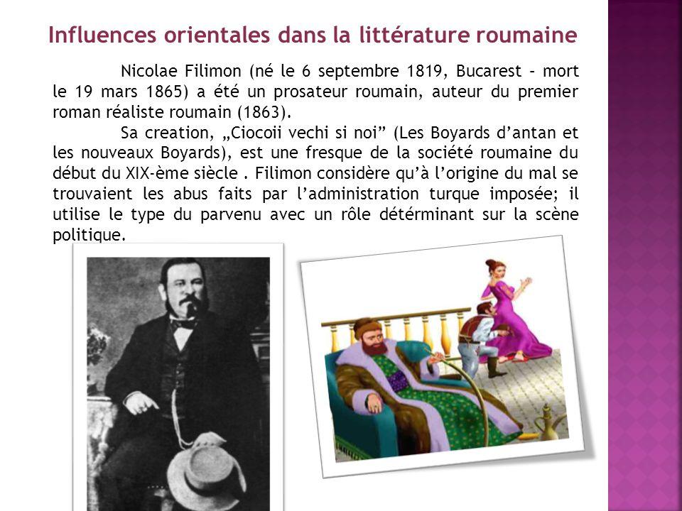 Nicolae Filimon (né le 6 septembre 1819, Bucarest – mort le 19 mars 1865) a été un prosateur roumain, auteur du premier roman réaliste roumain (1863).