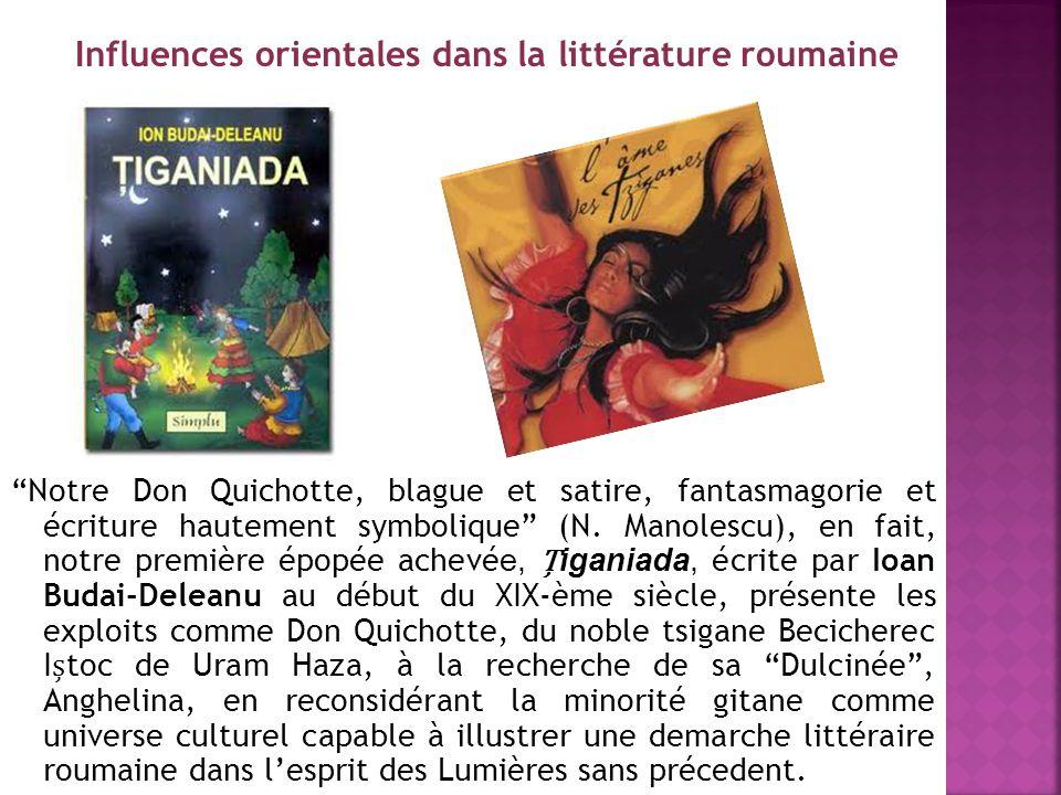"""""""Notre Don Quichotte, blague et satire, fantasmagorie et écriture hautement symbolique"""" (N. Manolescu), en fait, notre première épopée achevé e, igani"""
