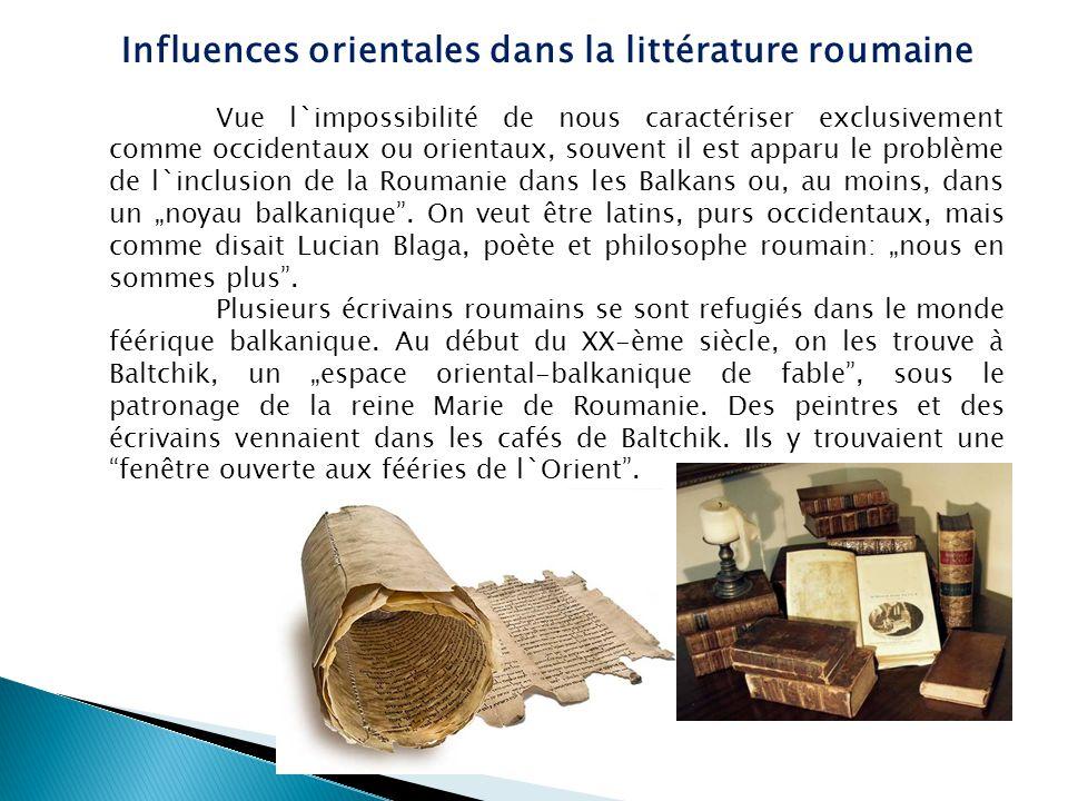 Donc, plusieurs écrivains roumains ont trouvé leur refuge dans l`espace balkanique, si critiqué (par les occidentaux); ils y ont passé un temps de contemplation et personne ne s`y gênait du grand nombre de Roumains, Turcs, Grecs, Gitans, Boulgares qui buvaient leur café bruyamment, qui fumaient leurs cigares avec une paresse qui envahissait leur âmes.
