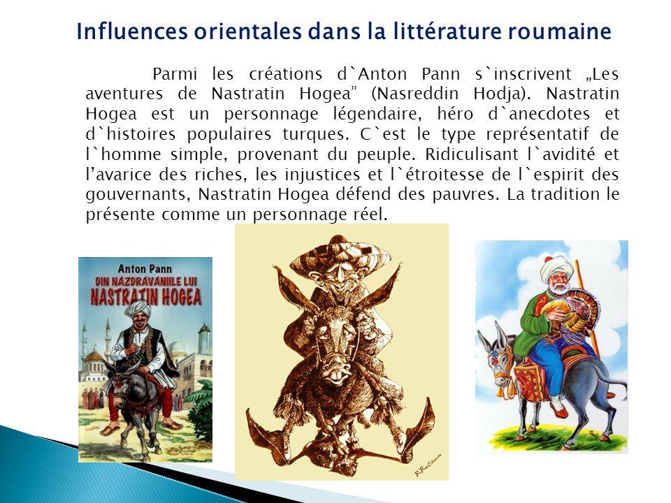 """Parmi les créations d`Anton Pann s`inscrivent """"Les aventures de Nastratin Hogea"""" (Nasreddin Hodja). Nastratin Hogea est un personnage légendaire, héro"""