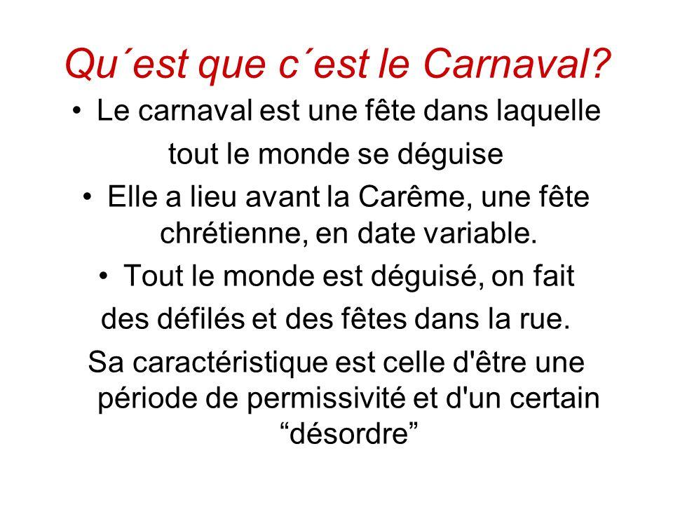 Qu´est que c´est le Carnaval.