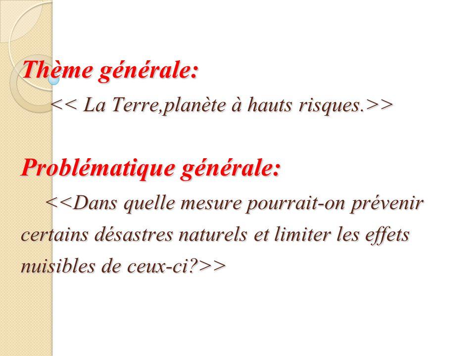Thème générale: > Problématique générale: >