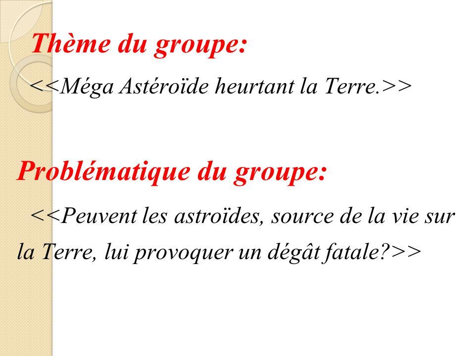Thème du groupe: > Problématique du groupe: >