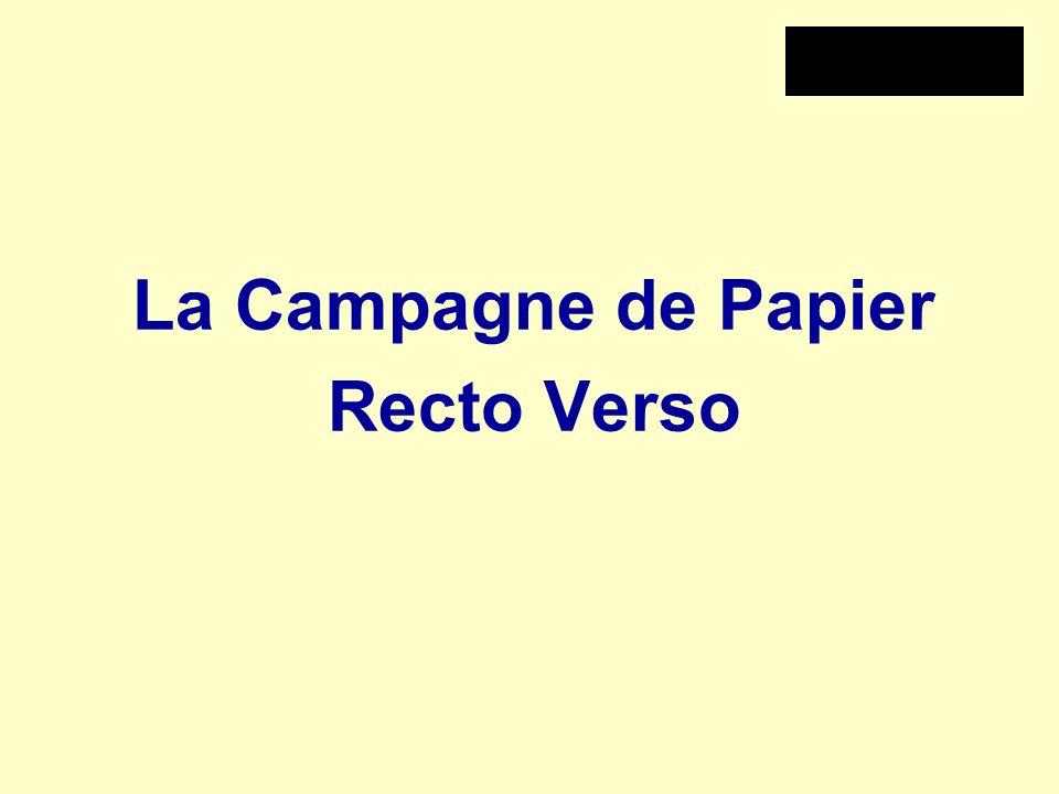 La Campagne de Papier Recto Verso
