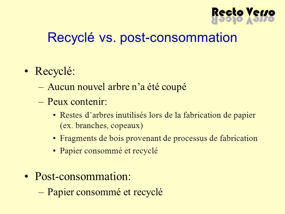 Recyclé vs.